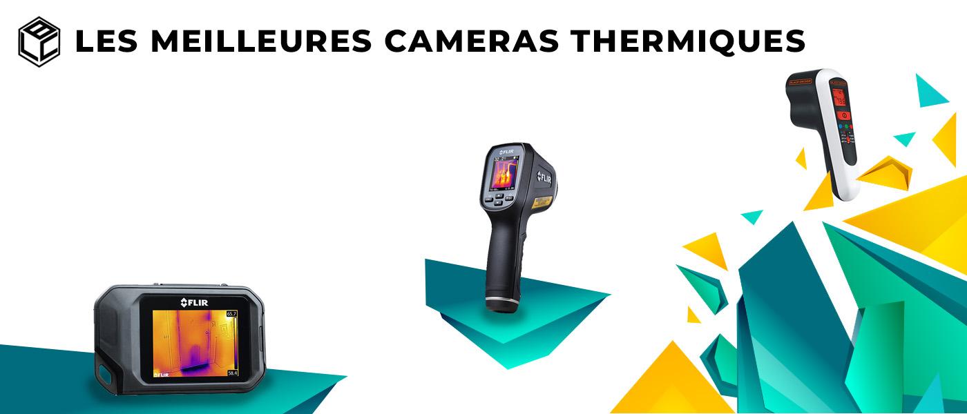meilleure camera thermique